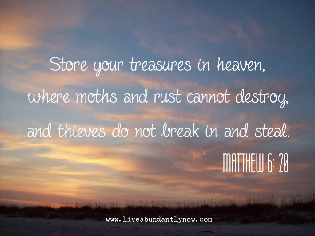 Store Your Treasures in Heaven